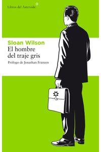 lib-el-hombre-del-traje-gris-libros-del-asteroide-9788415625384