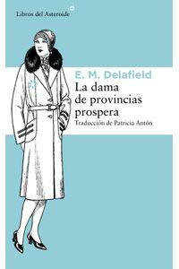 lib-la-dama-de-provincias-prospera-libros-del-asteroide-9788415625964