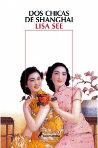lib-dos-chicas-de-shanghai-ediciones-salamandra-9788415470878