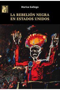 lib-la-rebelion-negra-en-estados-unidos-otros-editores-9789873615573