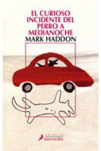 lib-el-curioso-incidente-del-perro-a-medianoche-ediciones-salamandra-9788415629078