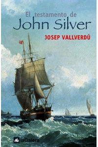 lib-el-testamento-de-john-silver-la-galera-sau-editorial-9788424634483