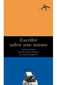 lib-escribir-sobre-uno-mismo-alba-editorial-9788484288855