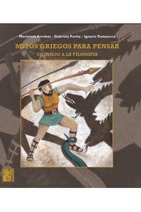 lib-mitos-griegos-para-pensar-otros-editores-9789873615603