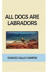 lib-all-dogs-are-labradors-bubok-publishing-9788468642550