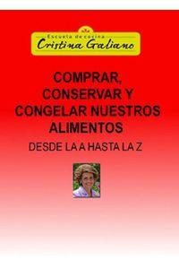 lib-comprar-conservar-y-congelar-nuestros-alimentos-desde-la-a-hasta-la-z-bubok-publishing-9788468642765