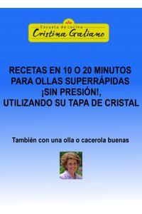 lib-recetas-en-10-o-20-minutos-con-tu-olla-superrapida-pero-sin-presion-tapada-con-su-tapa-de-cristal-bubok-publishing-9788468642741