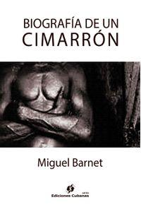 lib-biografia-de-un-cimarron-agencia-ediciones-cubanas-9789597230670
