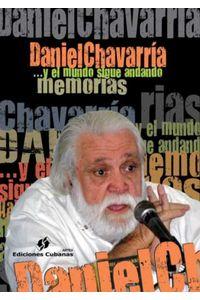 lib-memorias-y-el-mundo-sigue-andando-agencia-ediciones-cubanas-9789597209539
