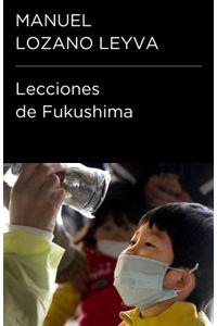 lib-lecciones-de-fukushima-coleccion-endebate-penguin-random-house-9788499920719