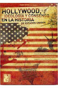 lib-hollywood-ideologia-y-consenso-en-la-historia-de-estados-unidos-otros-editores-9789873615665