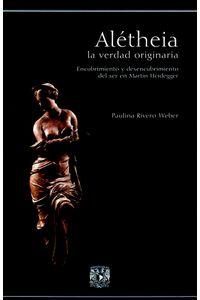 bm-aletheia-la-verdad-originaria-libros-unam-9789703214990