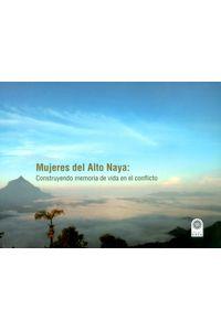 mujeres-del-alto-naya-9789586319577-usto