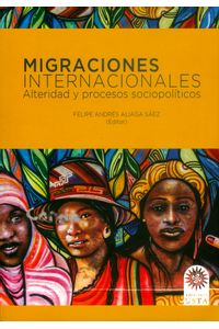 migraciones-internacionales-9789586319683-usto