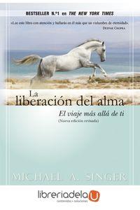 ag-la-liberacion-del-alma-el-viaje-mas-alla-de-ti-mismo-gaia-ediciones-9788484455110
