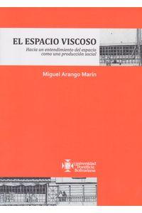EL-ESPACIO-VISCOSO-9789587644586-UPBO