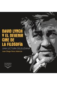 David-Lynch-y-el-devenir-cine-9789588743882-ITME