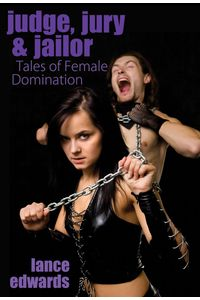 lib-judge-jury-jailor-and-other-tales-of-female-domination-pink-flamingo-9781936173945