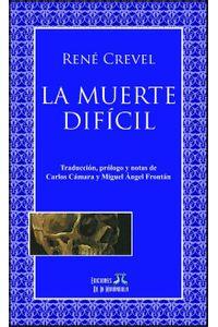 lib-la-muerte-dificil-ediciones-de-la-mirndola-9789872801014