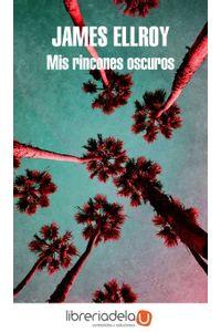 ag-mis-rincones-oscuros-literatura-random-house-9788439733942
