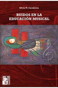lib-ruidos-en-la-educacion-musical-otros-editores-9789874413079
