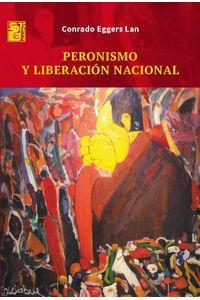 lib-peronismo-y-liberacion-nacional-otros-editores-9789873615955
