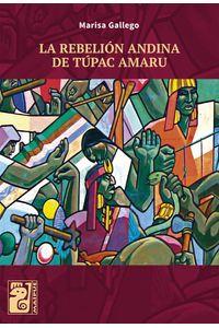 lib-la-rebelion-andina-de-tupac-amaru-otros-editores-9789873615917