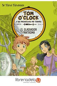 ag-tom-oclock-2-el-gladiador-fantasma-la-galera-sau-9788424660321