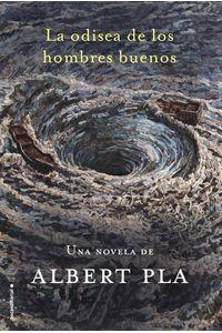 lib-la-odisea-de-los-hombres-buenos-roca-editorial-de-libros-9788416498970