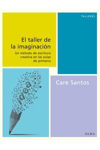 lib-el-taller-de-la-imaginacion-alba-editorial-9788490650202