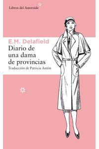 lib-diario-de-una-dama-de-provincias-libros-del-asteroide-9788415625636