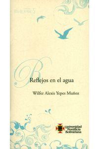 reflejos-del-agua-9789587641240-upbo