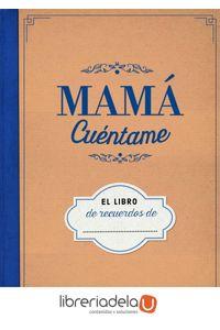 ag-mama-cuentame-el-libro-de-recuerdos-de-la-esfera-de-los-libros-sl-9788490609729