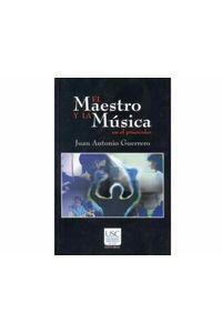 06_el_maestro_y_la_musica
