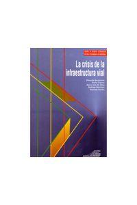 40_la_crisis_de_la_infraestructura_vial
