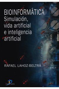 bioinformatica-simulacion-vida-artificial-e-inteligencia-artificial-9788479786458-diaz