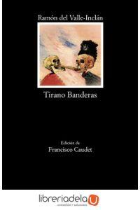 ag-tirano-banderas-ediciones-catedra-9788437636733