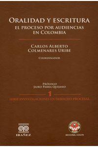 oralidad-y-escritura-el-proceso-por-audiencias-en-colombia-9789587496000-inte