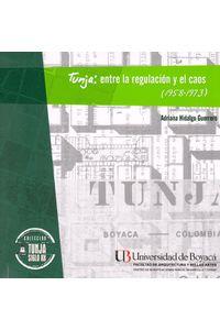 tunja-entre-la-regulacion-y-el-caos-9789588642697-uboy