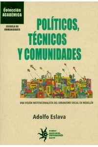 politicos-tecnicos-y-comunidades-9789587203967-ueaf