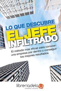 ag-lo-que-descubre-el-jefe-infiltrado-el-libro-oficial-del-exitoso-programa-de-television-el-jefe-infiltrado-profit-editorial-9788416583836