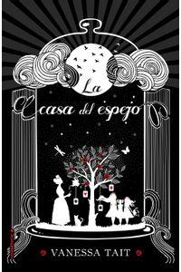 lib-la-casa-del-espejo-roca-editorial-de-libros-9788416700011