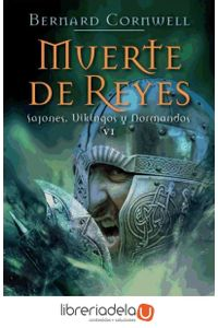 ag-muerte-de-reyes-sajones-vikingos-y-normandos-vi-9788435062572
