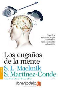 ag-los-enganos-de-la-mente-como-los-trucos-de-magia-desvelan-el-funcionamiento-del-cerebro-9788423346356