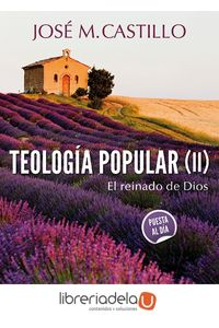 ag-teologia-popular-ii-el-reinado-de-dios-9788433026415