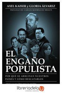 ag-el-engano-populista-por-que-se-arruinan-nuestros-paises-y-como-rescatarlos-9788423425372