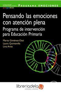 ag-programa-emociones-pensando-las-emociones-con-atencion-plena-programa-de-intervencion-para-educacion-primaria-9788436835793