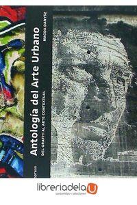 ag-antologia-del-arte-urbano-del-grafiti-al-arte-contextural-9788416504466