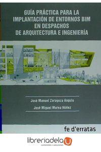ag-guia-practica-para-la-implantacion-de-entornos-bim-en-despachos-de-arquitectura-e-ingenieria-9788415890324