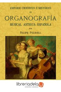 ag-emporio-cientifico-e-historico-de-organografia-musical-antigua-espanola-9788490014462